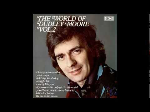 Dudley Moore Trio - Exactly Like You