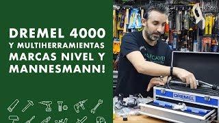 DREMEL 4000 y Multiherramientas NIVEL y MANNESMANN!