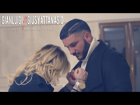 Gianluigi Ft. Giusy Attanasio - Me So' Nammurato E Nata (Video Ufficiale 2018)