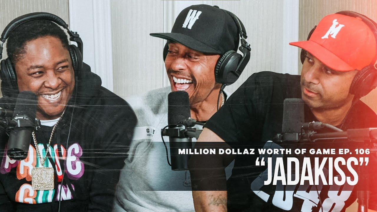 Million Dollaz Worth of Game Episode 106: Jadakiss