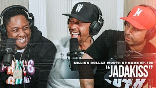 Million Dollaz Worth of Game Episode 106: Jadakiss