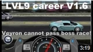 Repeat youtube video Drag Racing level 9 career Bugatti Veyron 16.4 1 tune setup (CANNOT WIN BOSS RACE)