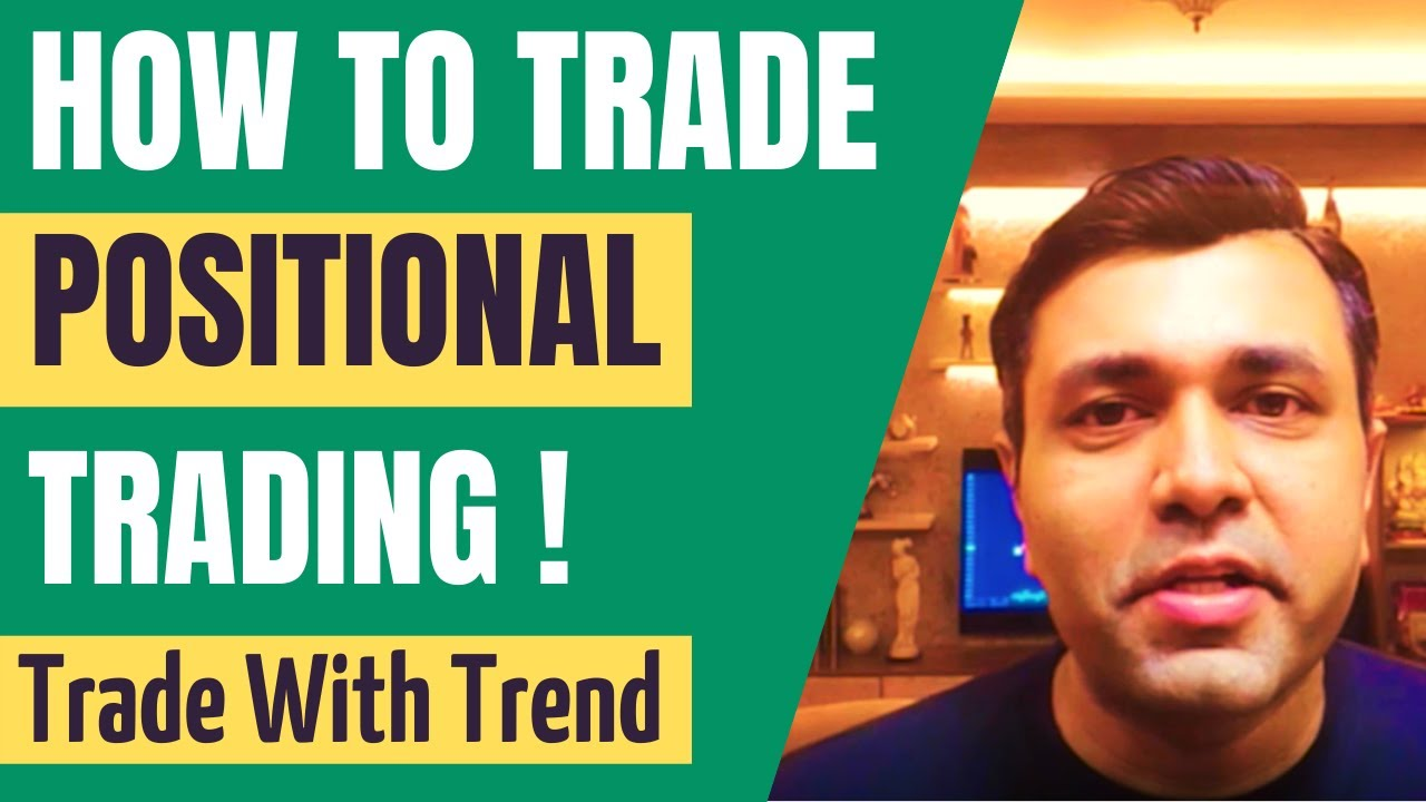 POSITIONAL TRADING Using PRICE ACTION Trading (KEY STEPS)