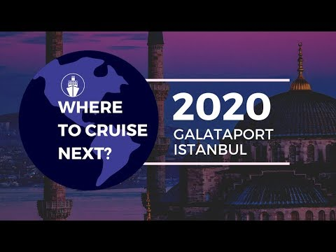 cruising-to-galataport-istanbul-|-most-anticipated-port-for-2020