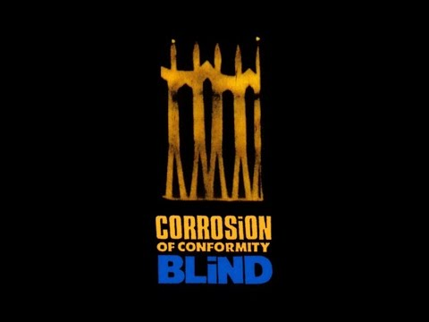 CORROSION OF CONFORMITY - Blind [Re-Released]HQ