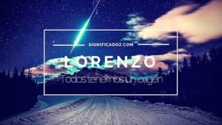 Lorenzo - Significado del Nombre Lorenzo