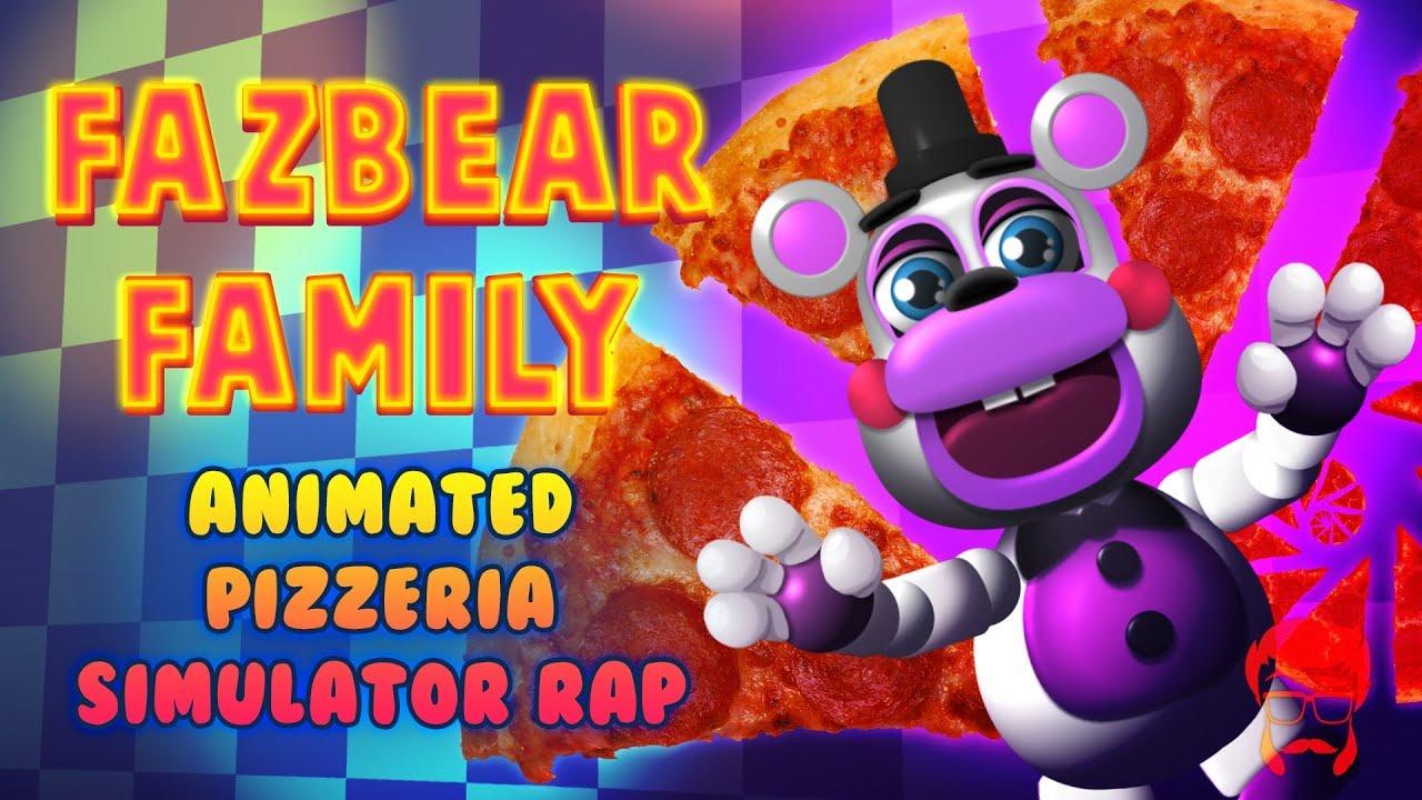 FAZBEAR FAMILY | Animated Pizzeria Simulator Rap!