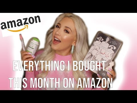 EVERYTHING I BOUGHT THIS MONTH   Amazon