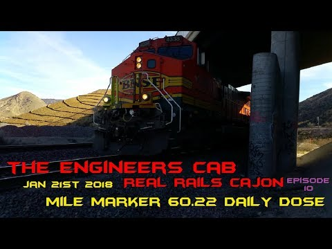 Cajon Pass Jan. 21st 2018 Mile Marker 60.22 Daily Dose Episode 10 : TEC Real Rails Cajon