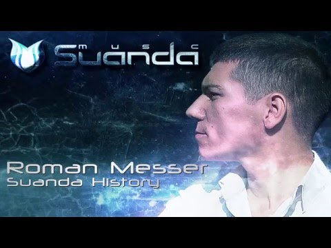 Roman Messer - Suanda History (Full Continuous DJ Mix)
