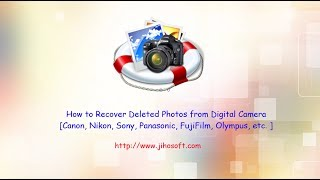 camera photo recovery: recover deleted photos from digital camera of canon, nikon, sony, etc.