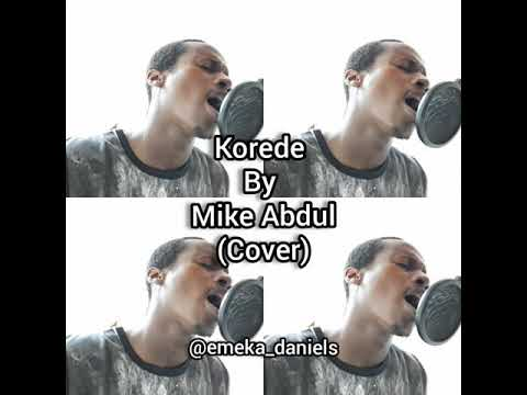 Download Korede by Mike Abdul (cover)