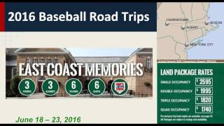 2016 Baseball Road Trips and Baseball Hall of Fame Induction Weekend
