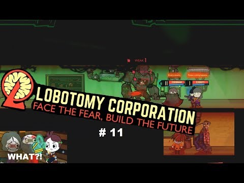 Lobotomy Corporation #11 ~ Day 15-17, Oz is a Mean Place...