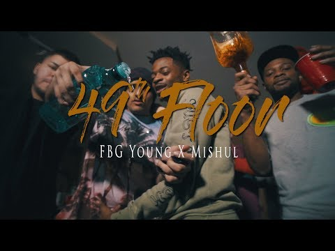 "FBG Young X Mishul -""49th Floor""(Official Music Video)"