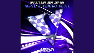 Download lagu Brazilian Edm Series: Norte & Centro-Oeste (Continuous Mix)