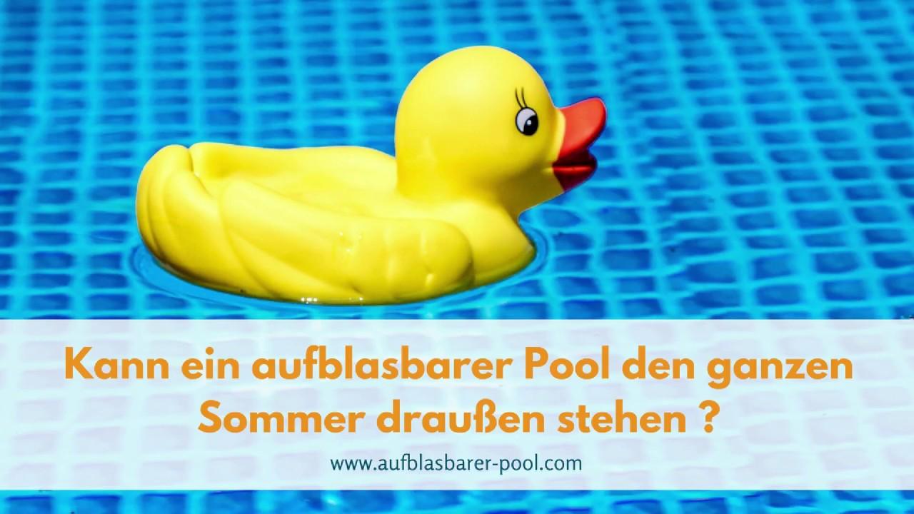 kann ein aufblasbarer pool im sommer die ganze zeit draußen stehen