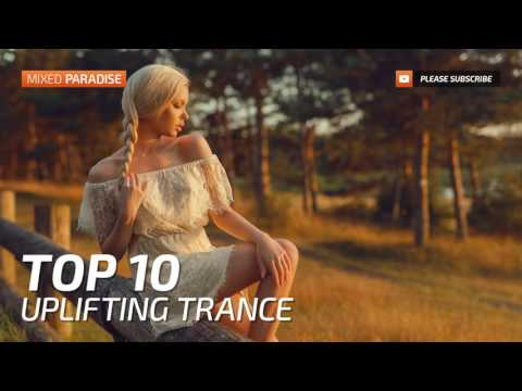 ♫ Uplifting Trance Top 10 April 2017 ⁄ New Trance Mix ⁄ Paradise
