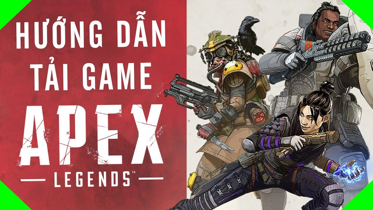 HƯỚNG DẪN ĐĂNG KÝ TÀI KHOẢN GAME APEX LEGENDS | VR ACADEMY