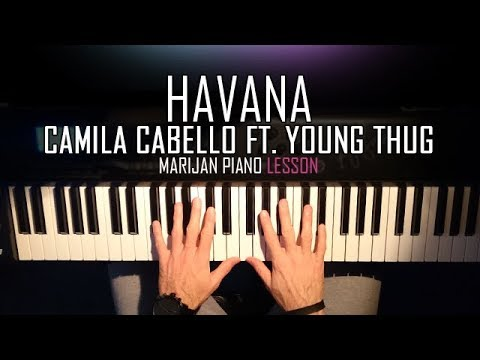 How To Play: Camila Cabello ft. Young Thug - Havana | Piano Tutorial Lesson + Sheets