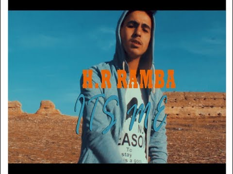 H.R Ramba - ITS ME ( Official Video Clip ) Rap Maroc 2018