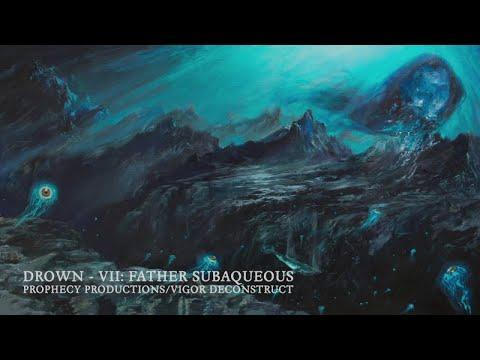 Drown - Subaqueous [Official Teaser ft. VII: Father Subaqueous]