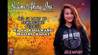 Glenmay - Salamat Aking Ina (breezy Music Pro.) (beatsbyfoenineth)