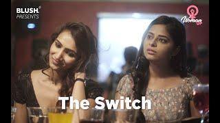 The Switch | Woman Up! | Blush