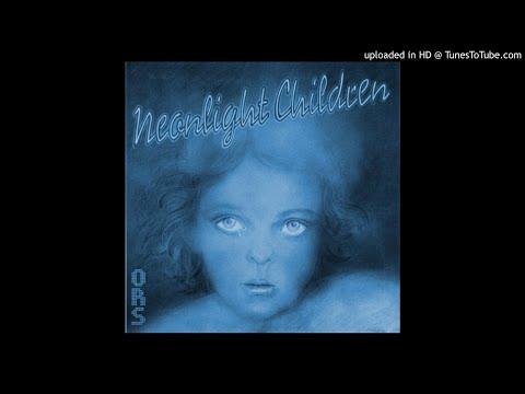 Orlando Riva Sound (ORS) - Neonlight Children (Unreleased Album) [1981]