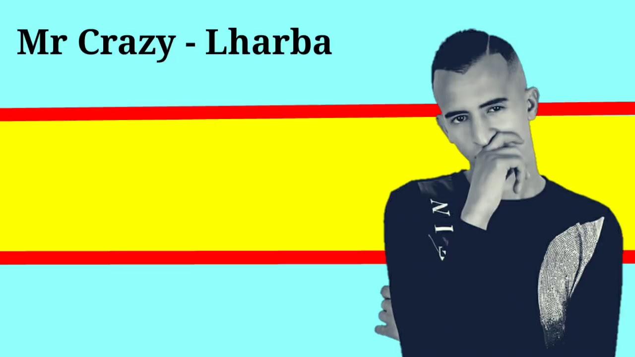 music mr crazy lharba