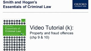Property and fraud offences (chp 9 & 10) - Smith and Hogan's Essentials of Criminal law