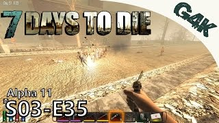 Exp Farming | 7 Days To Die Alpha 11 Gameplay | S03E35