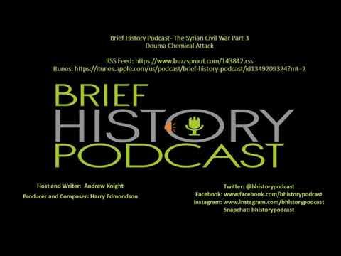 Brief History - The Syrian Civil War Part 3 - Douma Chemical Attack