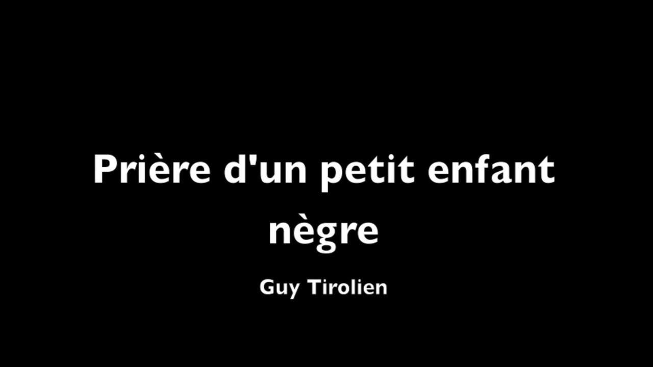 Prière Dun Petit Enfant Nègre De Guy Tirolien Lecture