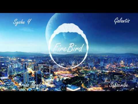 Galantis - Firebird Progressive House Syohe Y Remix