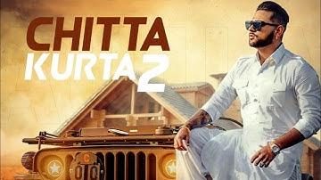 Chitta Kurta 2 (Official Audio) Karan Aujla & Afsana Khan   New Punjabi Song 2020