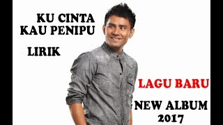 Video JUDIKA - KU CINTA KAU PENIPU (lirik) download MP3, 3GP, MP4, WEBM, AVI, FLV Maret 2018