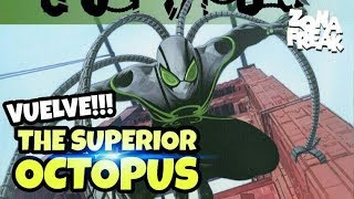 Marvel confirma el comic de THE SUPERIOR OCTOPUS (Superior Spiderman 2.0)   Zona Freak