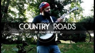 Country Roads (John Denver Tribute) on Banjo by Adam Lee Marcus