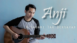 Video Anji - Bidadari Tak Bersayap ( Lunard acoustic cover ) download MP3, 3GP, MP4, WEBM, AVI, FLV Januari 2018