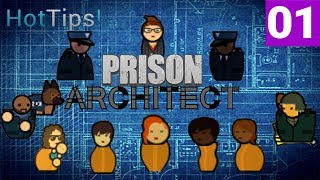 Prison Architect Season 2 - Episode 1 - HELLO LADIES! STAFF NEEDS! NO PAUSE! - Let's Play