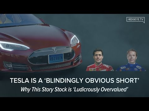 [WEBCAST] Why Tesla is a 'Blindingly Obvious Short'
