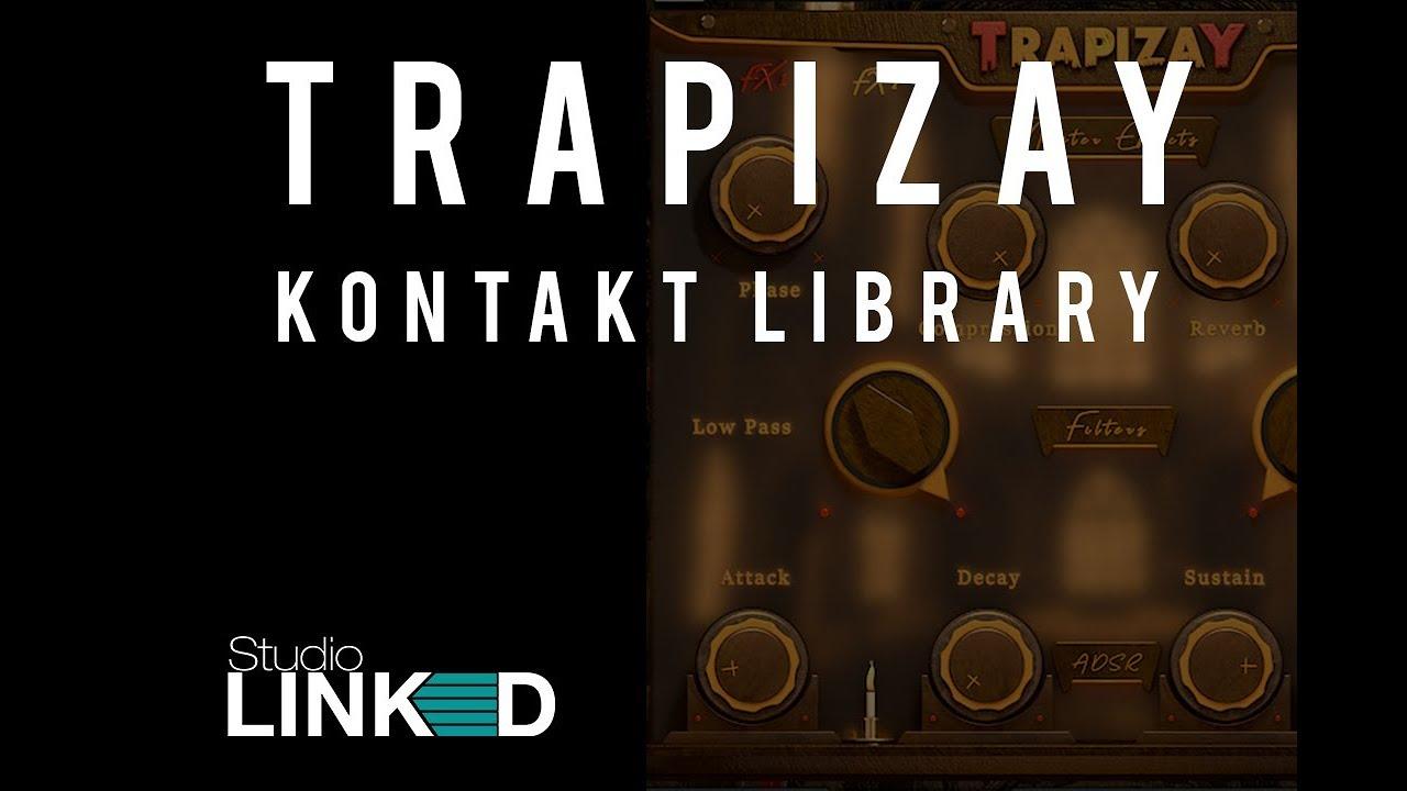 Studiolinked Trapizay Kontakt Library - Freshstuff4you