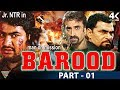 Baroodh Hindi Dubbed Hindi Movie || Part 01 || NTR, Rakshita, Nassar, Brahmanandam || Eagle Hindi