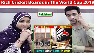 Pakistani react to Rich Cricket Boards in The World Cup 2019 । दुनिया की सबसे आमिर क्रिकेट बोर्ड