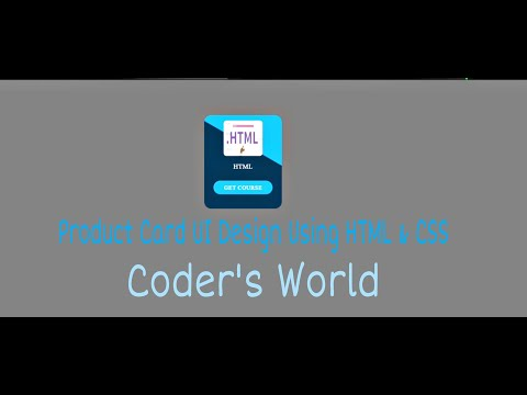 Product Card UI Design || Using HTML & CSS || Coder`s World