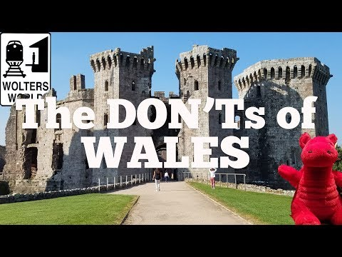 Visit Wales - The DON'Ts of Visiting Wales