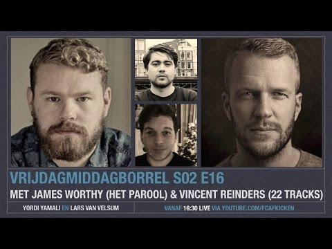 VRIJDAGMIDDAGBORREL S02E16 met o.a. James Worthy en Vincent Reinders
