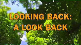 Looking Back: A Look Back