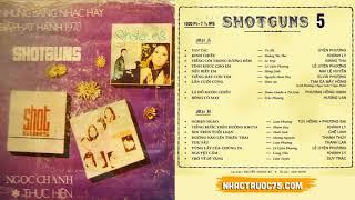 Băng Nhạc Shotguns 5 – Thu Âm Trước 1975